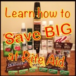 Learn how to SAVE BIG at Rite Aid